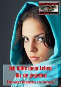 Cover_Ich hätte  mein Leben für sie gegeben